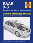 Saab 9-3 Petrol And Diesel Owners Workshop Manual : 2007-2011 - Book