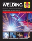 Haynes Manual on Welding : Step-By-Step Illustrated Procedures and Practical Projects - Book