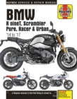 BMW R nineT, Scarmbler, Pure, Racer & Urban G/S (14 - 18) : 2014 to 2018 - Book