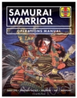 Samurai Warrior Operations Manual : Daily Life * Fighting Tactics * Religion * Art * Weapons - Book