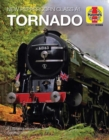 Tornado : New Peppercorn Class A1, 2008 onwards - Book