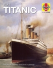 RMS Titanic (Icon) : 1909-12 (Olympic Class) - Book