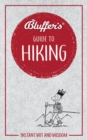 Bluffer's Guide to Hiking : Instant wit and wisdom - Book