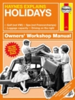 Holidays : Haynes Explains - Book