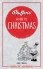 Bluffer's Guide to Christmas : Instant wit and wisdom - Book
