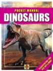 Dinosaurs : Pocket Manual - Book