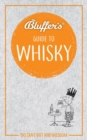 Bluffer's Guide to Whisky : Instant wit and wisdom - Book