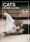 Cats Home Alone : All you need to know in one concise manual - Book
