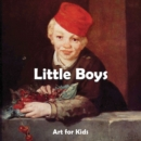 Little Boys : Art for Kids - eBook
