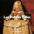 Petites Filles : Art for Kids - eBook