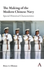 The Making of the Modern Chinese Navy : Special Historical Characteristics - eBook