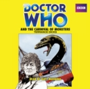 Doctor Who and the Carnival of Monsters : A 3rd Doctor Novelisation - Book