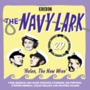 The Navy Lark Volume 29: Helen, the New Wren : Four episodes of the classic BBC radio comedy - eAudiobook