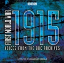 First World War: 1915 : Voices from the BBC Archives - Book
