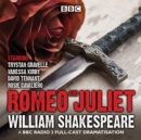 Romeo and Juliet : A BBC Radio 3 Full-Cast Dramatisation - Book