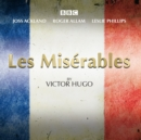 Les Miserables : A BBC Radio 4 Full-Cast Dramatisation - Book