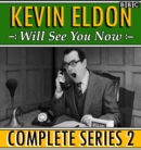 Kevin Eldon Will See you Now: The Complete Series 2 - eAudiobook