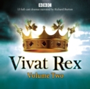 Vivat Rex: Volume 2 : Landmark drama from the BBC Radio Archive - Book