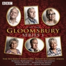 Gloomsbury: Series 1 : 6 episodes of the BBC Radio 4 sitcom - eAudiobook
