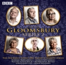 Gloomsbury: Series 2 : 6 episodes of the BBC Radio 4 sitcom - eAudiobook