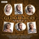 Gloomsbury: Series 3 : 6 episodes of the BBC Radio 4 sitcom - eAudiobook