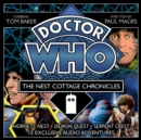 Doctor Who: The Nest Cottage Chronicles : 4th Doctor Audio Originals - Book