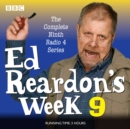 Ed Reardon's Week: Series 9 : Six episodes of the BBC Radio 4 sitcom - eAudiobook