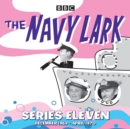 The Navy Lark: Collected Series 11 : Classic Comedy from the BBC Radio Archive - Book