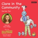 Clare in the Community: Series 10 : Series 10 & a Christmas special episode of the BBC Radio 4 sitcom - eAudiobook