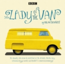 The Lady in the Van : A BBC Radio 4 Adaptation - Book