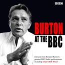 Burton at the BBC : Classic Excerpts from the BBC Archive - Book