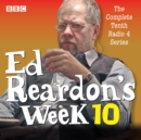 Ed Reardon's Week: Series 10 : Six episodes of the BBC Radio 4 sitcom - eAudiobook