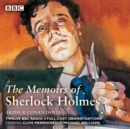 Sherlock Holmes: The Memoirs of Sherlock Holmes : Classic Drama from the BBC Archives - eAudiobook