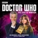 Doctor Who: The Sins of Winter : A 12th Doctor Audio Original - Book