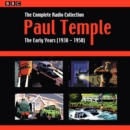 Paul Temple: The Complete Radio Collection: Volume One : The Early Years (1938-1950) - Book