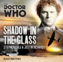 Doctor Who: Shadow in the Glass : A 6th Doctor novel - eAudiobook