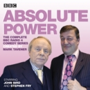 Absolute Power : The Complete BBC Radio 4 Radio Comedy Series - Book