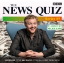 The News Quiz: Series 89 : Eight episodes of the BBC Radio 4 topical comedy panel show - eAudiobook