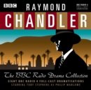 Raymond Chandler: The BBC Radio Drama Collection : 8 BBC Radio 4 full-cast dramatisations - eAudiobook
