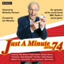 Just a Minute: Series 74 : All six episodes of the 74th radio series - eAudiobook