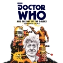 Doctor Who and the Day of the Daleks : 3rd Doctor Novelisation - eAudiobook