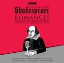 Classic BBC Radio Shakespeare: Romances : The Winter's Tale; Pericles; The Tempest - eAudiobook