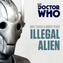 Doctor Who: Illegal Alien : A 7th Doctor novel - eAudiobook