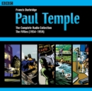 Paul Temple: The Complete Radio Collection: Volume Two : The Fifties - eAudiobook