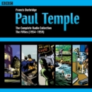 Paul Temple: The Complete Radio Collection: Volume Two : The Fifties - Book