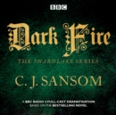 Shardlake: Dark Fire : BBC Radio 4 full-cast dramatisation - eAudiobook