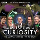 The Museum of Curiosity: Series 5-8 : The BBC Radio 4 comedy series - eAudiobook