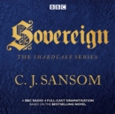 Shardlake: Sovereign : BBC Radio 4 Full-Cast Dramas - Book