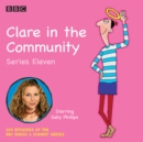Clare in the Community Series 11 : The BBC Radio 4 comedy sitcom - eAudiobook