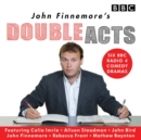 John Finnemore's Double Acts : Six BBC Radio 4 Comedy Dramas - Book
